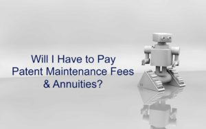 Patent Maintenance Fees & Annuities